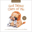God Takes Care of Me: Psalm 23 (A Child's First Bible Series)