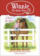 A Horse's Best Friend (#02 in Winnie: The Early Years Series) eBook