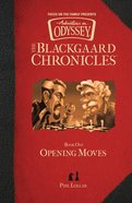 Opening Moves, (#01 in Aio Blackgaard Chronicles Series) eBook