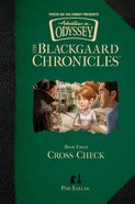 Cross-Check (#03 in Aio Blackgaard Chronicles Series) Hardback