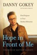Hope in Front of Me Hardback