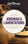 Jeremiah and Lamentations (Lifechange Study Series) Paperback