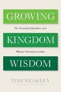 Growing Kingdom Wisdom eBook