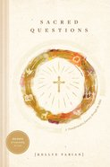 Sacred Questions: A Transformative Journey Through the Bible Hardback
