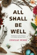 All Shall Be Well eBook