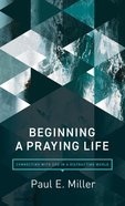 Booklet: Beginning a Praying Life