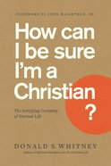How Can I Be Sure I'm a Christian? eBook