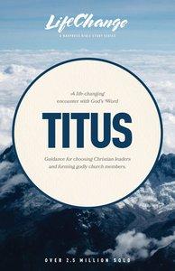 Titus (Lifechange Study Series)