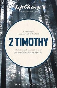 2 Timothy (Lifechange Study Series)