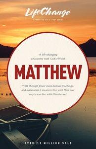 Matthew (Lifechange Study Series)