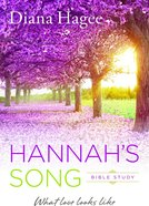 Hannah's Song: What Love Looks Like Paperback