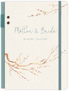 Prayer Journal: Mother & Bride Wedding Hardback