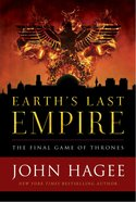 Earth's Last Empire: The Final Game of Thrones Hardback