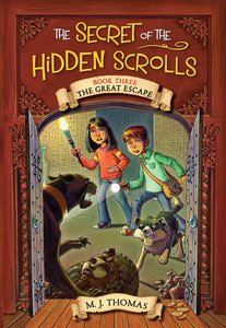 The Great Escape (#03 in The Secret Of The Hidden Scrolls Series)