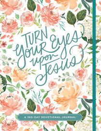 Devotional Journal: Turn Your Eyes Upon Jesus