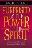 Surprised By the Power of the Spirit Paperback
