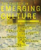 Church in Emerging Culture Paperback