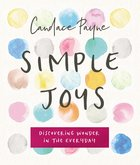 Simple Joys: Laughing Your Way to Contentment, Comfort and Peace Hardback