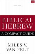 Biblical Hebrew: A Compact Guide Paperback