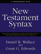 A Workbook For New Testament Syntax Paperback