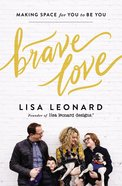 Brave Love: Making Space For You to Be You Hardback