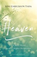 Heaven: Your Real Home...From a Higher Perspective Paperback