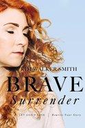 Brave Surrender eBook