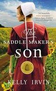 The Saddle Maker's Son (#03 in Amish Of Bee County Series) Mass Market