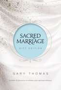 Sacred Marriage Gift Edition (2 In 1, Sacred Marriage & Devotions For A Scared Marriage) Hardback