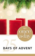 Once-A-Day 25 Days of Advent Devotional Paperback