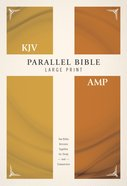 Kjv/Amp Parallel Bible Large Print (Kjv Red Letter, Amp Black Letter) Hardback