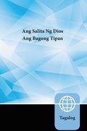 Tagalog New Testament Ang Salita Ng Dios Translation Paperback