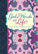 God's Words of Life For Grandmothers Paperback