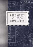 God's Words of Life For Grandfathers Paperback