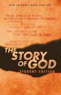 NIV Story of God, the Student Edition Paperback