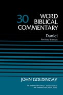 Daniel (#30 in Word Biblical Commentary Series) Hardback