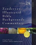 John (Volume 2a) (Zondervan Illustrated Bible Backgrounds Commentary Series) Hardback