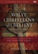 What Christians Ought to Believe: An Introduction to Christian Doctrine Through Th (Video Lectures)