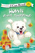 Howie Goes Shopping (My First I Can Read! Series) Paperback