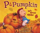 P is For Pumpkin Paperback