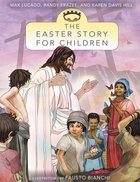 The Easter Story For Children Paperback