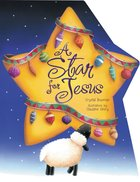 A Star For Jesus Board Book