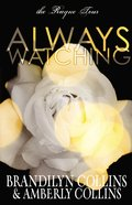 Always Watching (#01 in Rayne Tour Series) Paperback