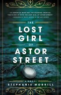 The Lost Girl of Astor Street Hardback