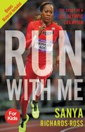Run With Me: The Story of a Us Olympic Champion