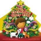 My Christmas Story Tree Board Book