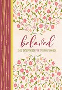 Beloved: 365 Devotions For Young Women Hardback