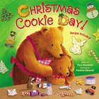 Christmas Cookie Day! Board Book