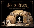 He is Risen: Rocks Tell the Story of Easter Hardback