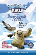 NIRV Adventure Bible Book of Devotions For Early Readers: Polar Exploration Edition Hardback
